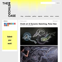 Chalk art & Dynamic Sketching, Peter Han - THE METHOD CASE