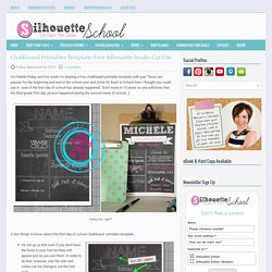 Chalkboard Printables Template: Free Silhouette Studio Cut File