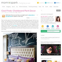 Cool Finds: Chalk It Up!