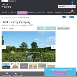 Chalke Valley Camping - Visit Wiltshire