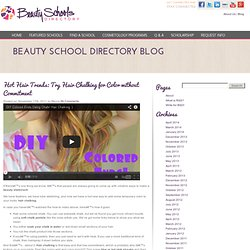 Hot Hair Trends: Try Hair Chalking for Color without Commitment - Beauty Schools Directory Blog