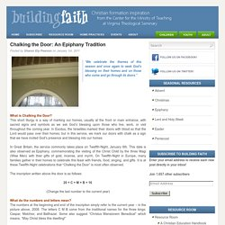 Chalking the Door: An Epiphany Tradition - Building Faith