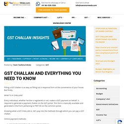 GST CHALLAN AND EVERYTHING YOU NEED TO KNOW