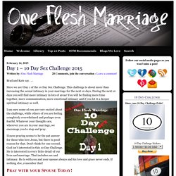 Day 1 – 10 Day Sex Challenge 2015