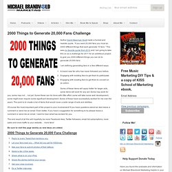 2000 Things to Generate 20,000 Fans