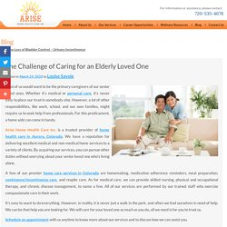 The Challenge of Caring for an Elderly Loved One