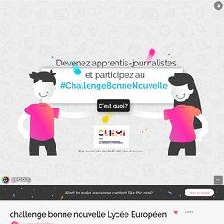 challenge bonne nouvelle Lycée Européen par cdilyceevillers sur Genially