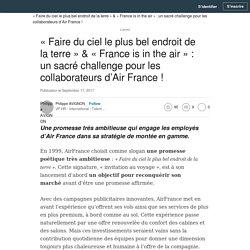 (12) « Faire du ciel le plus bel endroit de la terre » & « France is in the air » : un sacré challenge pour les collaborateurs d'Air France !