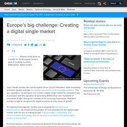 Europe's big challenge: Creating a digital single market