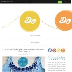 DIY – CHALLENGE ÉTÉ – Mon débardeur customisé «fleurs bleues» – Do ! Do ! Do !