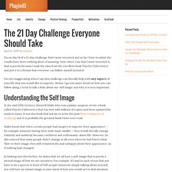The 21 Day Challenge Everyone Should Take
