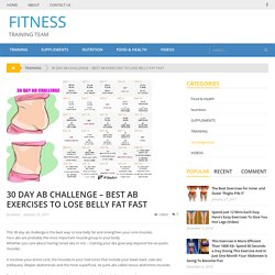 30 DAY AB CHALLENGE – BEST AB EXERCISES TO LOSE BELLY FAT FAST – FITNESS