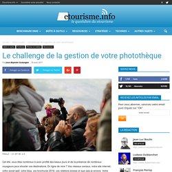 Le challenge de la gestion de votre photothèque