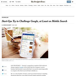 Start-Ups Try to Challenge Google, at Least on Mobile Search