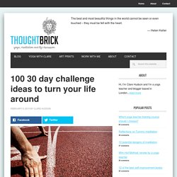 100 30 day challenge ideas to turn your life around