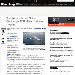 Rolls-Royce Drone Ships Challenge $375 Billion Industry: Freight
