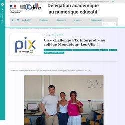 Un « challenge PIX interprof » au collège Mondétour, Les Ulis !
