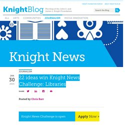22 ideas win Knight News Challenge: Libraries