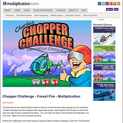 Chopper Challenge Operation Forest Fire
