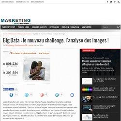 Big Data : le nouveau challenge, l'analyse des images