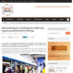 SNCF lance un challenge avec l'app de quantified self de Withings