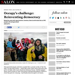 Occupy's challenge: Reinventing democracy - Occupy Wall Street
