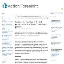 Rising to the challenge of the 21st century: the role of futures research and practice