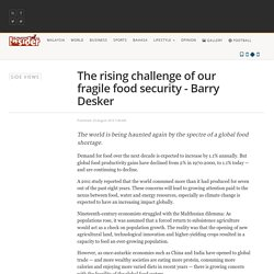 The rising challenge of our fragile food security - Barry Desker