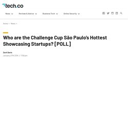 Who are the Challenge Cup São Paulo's Hottest Showcasing Startups?
