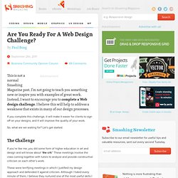 Are You Ready For A Web Design Challenge? - Smashing Magazine
