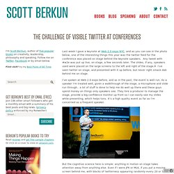 The challenge of visible twitter at conferences