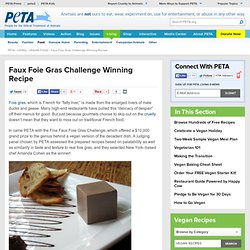 Faux Foie Gras Challenge Winning Recipe