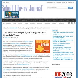 Two Books Challenged Again in Highland Park Schools in Texas