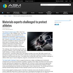 Materials experts challenged to protect athletes - ASM International