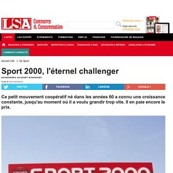 Sport 2000, l'éternel challenger - Sport, Articles sportifs