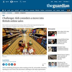 Challenger Aldi considers a move into British online sales