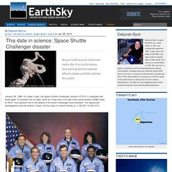This date in science: Space Shuttle Challenger disaster
