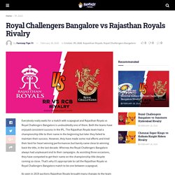 Royal Challengers Bangalore vs Rajasthan Royals Rivalry