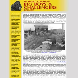 Richard Leonard's Union Pacific Big Boys and Challengers Gallery - Presented by Richard Leonard's Rail Archive (railarchive.net)