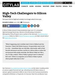 High-Tech Challengers to Silicon Valley