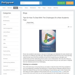 Tips On How To Deal With The Challenges Of a New Academic Year » Dailygram ... The Business Network