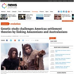 Genetic study challenges Americas settlement theories by linking Amazonians and Australasians