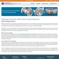 Challenges Faced by Indian Steel Castings Exporters