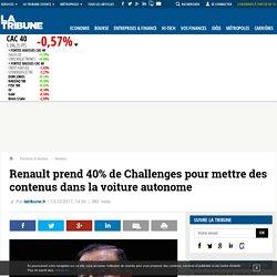 Renault prend 40% de Challenges pour mettre des contenus dans la voiture autonome