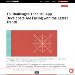 15 Challenges That iOS App Developers Are Facing with the Latest Trends