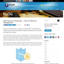 AWS Security Challenges – Tips for Effective Management