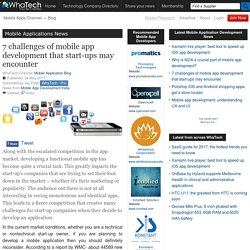 7 challenges of mobile app development that start-ups may encounter