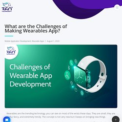 What are the Challenges of Wearable App Development?