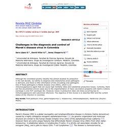 Rev.MVZ Cordoba vol.24 no.1 Córdoba Jan/Apr. 2019 Challenges in the diagnosis and control of Marek's disease virus in Colombia