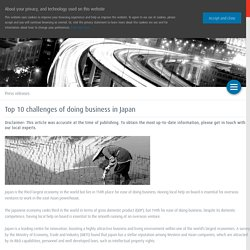 Top 10 challenges of doing business in Japan